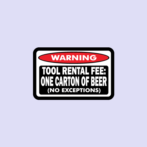 Warning Tool Rental Fee Sticker-0