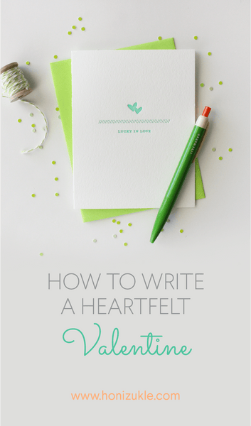 How to write a heartfelt Valentine, Valentines, writing a Valentine's card, love notes, writing a love note