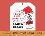 All I Want For Christmas Is Santa Claws SVG, Santa Claws SVG, White Claw Digital Download PNG Clipart - SVGPrints