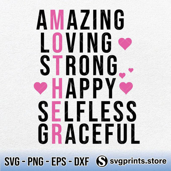 Amazing Loving Strong Happy Selfless Graceful SVG PNG DXF EPS-SVGPrints