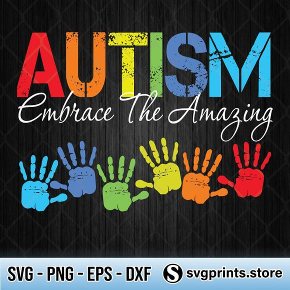 Autism Embrace the Amazing SVG PNG DXF EPS-SVGPrints