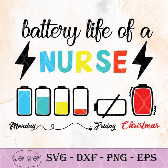 Battery Life Of A Nurse Monday Friday Christmas Clipart SVG - SVGPrints