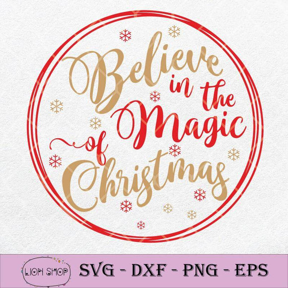 Believe In The Magic Of Christmas SVG-SVGPrints