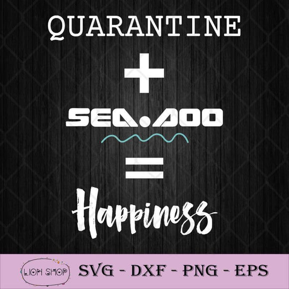 Big Wave – Quarantine + Seadoo = Happiness SVG PNG DXF EPS-SVGPrints