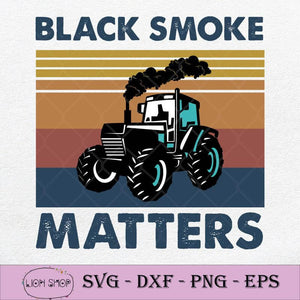 Black Smoke Matters SVG, Black Smoke Matters Vintage SVG-SVGPrints