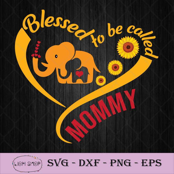 Blessed To Be Called Mommy Sunflower Elephant SVG-SVGPrints