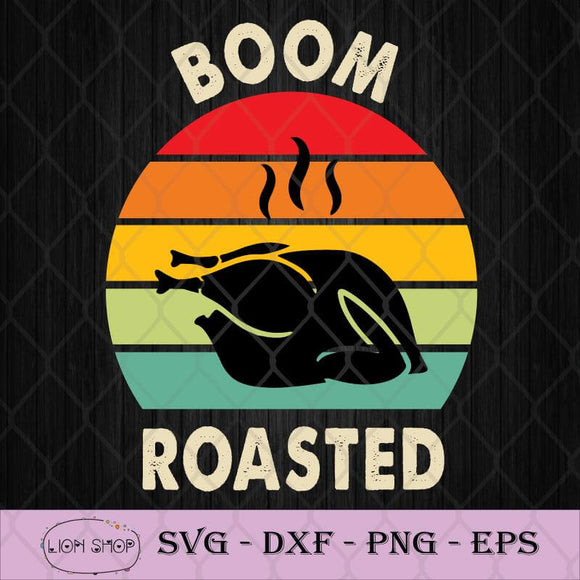 Boom Roasted Turkey Vintage Funny Thanksgiving 2020 SVG-SVGPrints