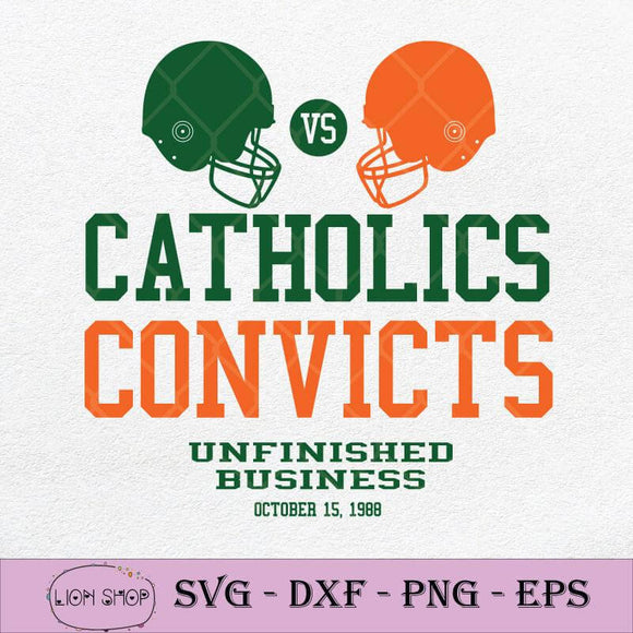 Catholics VS Convicts Unfinished Business 1988 SVG PNG Silhouette Cricut File DXF EPS-SVGPrints