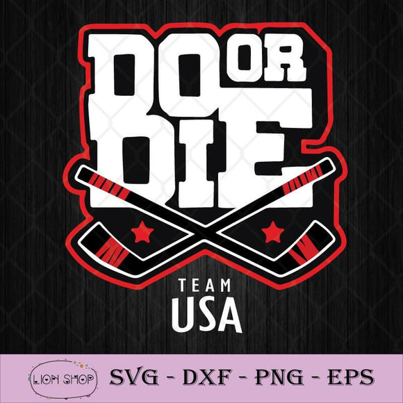 Do Or Die Team USA Hockey SVG PNG Silhouette Clipart Printable DXF EPS-SVGPrints