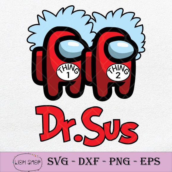 Dr Sus Imposter Thing 1 Thing 2 SVG PNG Silhouette Clipart Cricut File-SVGPrints