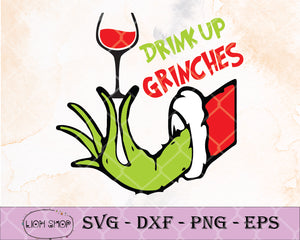 Drink Up Grinches SVG - Grinches Christmas SVG Clipart PNG DXF - SVGPrints