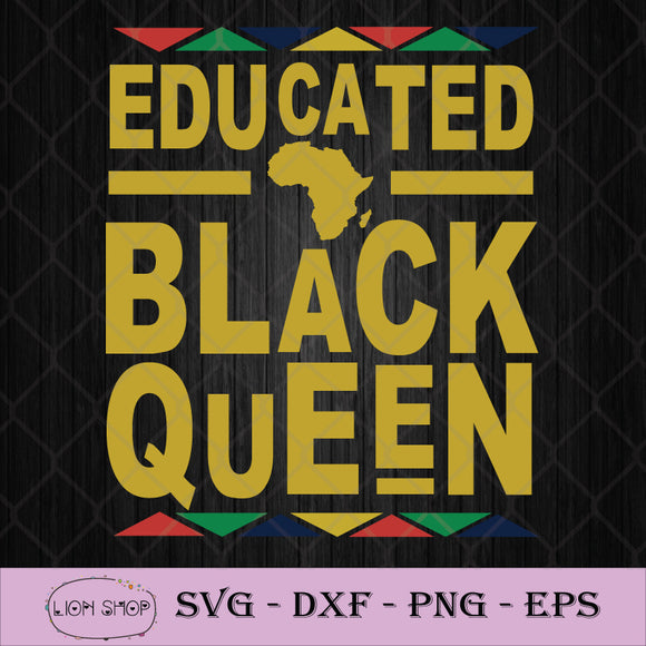 Educated Black Queen SVG PNG Silhouette Cricut File DXF EPS-SVGPrints