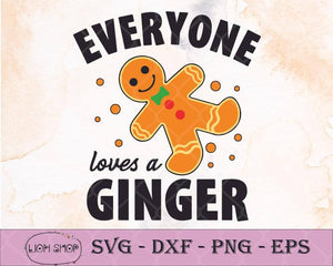 Funny Chritst Everyone Loves A Ginger SVG - Christmas Clipart - SVGPrints