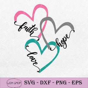Faith Hope And Love SVG PNG DXF EPS Silhouette Cricut Clipart File-SVGPrints