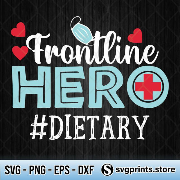 Frontline Hero Dietary SVG PNG Clipart Silhouette DXF EPS-SVGPrints