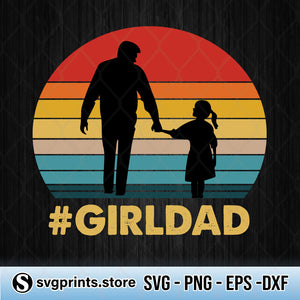 Girl Dad SVG, Father And Daughter SVG, SVG for Dad-SVGPrints