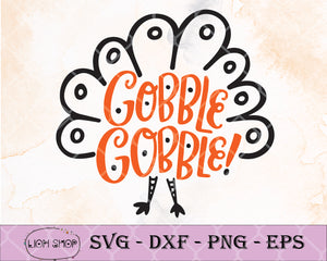 Gobble Gobble Thanksgiving SVG, Gobble Gobble SVG Clipart PNG Digital Cut Files - SVGPrints