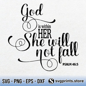 God Is Within Her She Will Not Fail Psalm 465 SVG PNG DXF EPS-SVGPrints