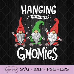 Hanging With My Gnomies SVG-SVGPrints