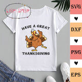Have A Great Thanksgiving SVG  - Turkey SVG Clipart PNG - SVGPrints