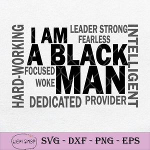 I Am A Black Man SVG-SVGPrints