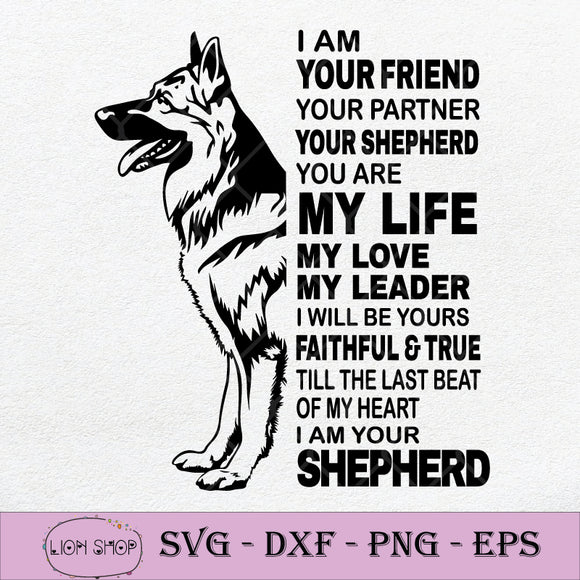 I Am Your Friend Your Partner Your Shepherd You Are My Life SVG PNG-SVGPrints