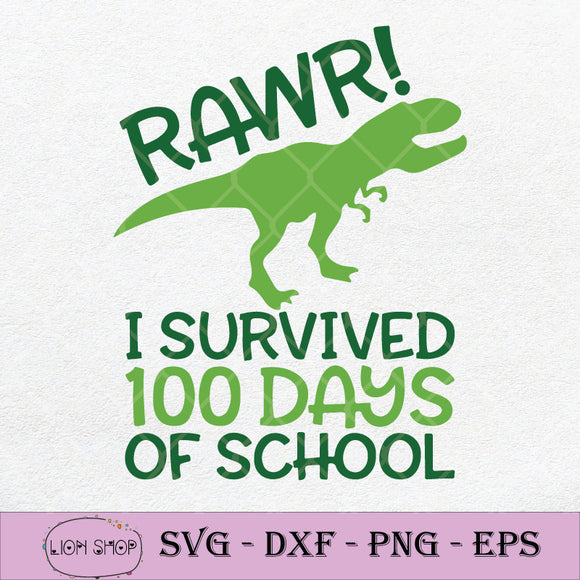 I Survived 100 Days Of School SVG, Dinosaur SVG, Rawr SVG PNG DXF EPS-SVGPrints
