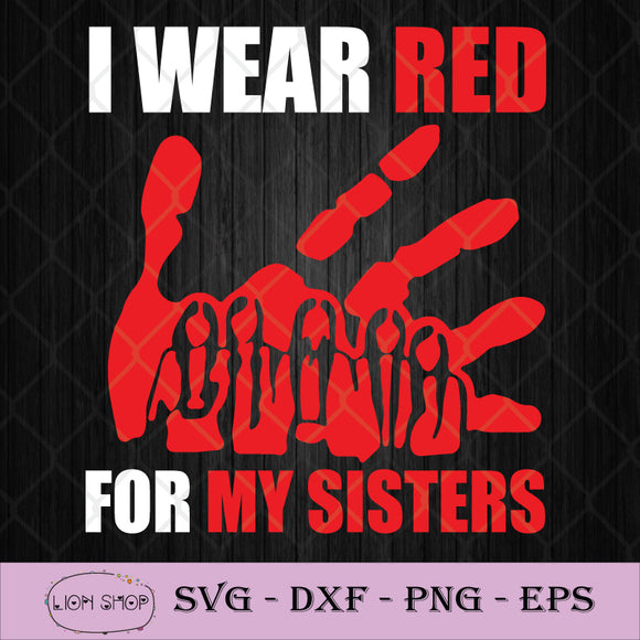 I Wear Red For My Sisters SVG PNG Silhouette Cricut Clipart File-SVGPrints