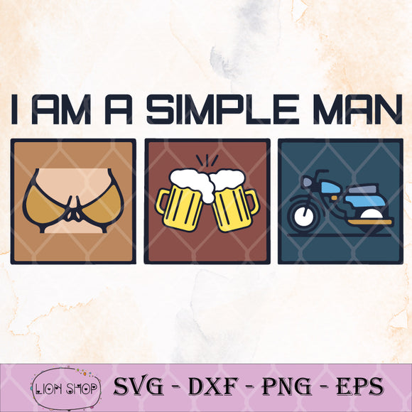 I'm a Simple Man SVG, Biker Beer Boob Motocycle SVG-SVGPrints