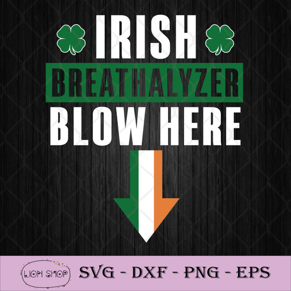 Irish Breathalyzer Blow Here SVG St. Patrick's Day SVG PNG DXF EPS-SVGPrints