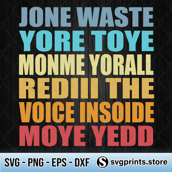 Jane Jone Waste Yore Toye Monme Yorall Rediii SVG PNG DXF EPS-SVGPrints