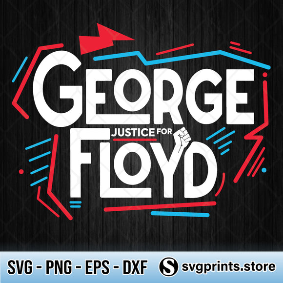 Justice For George Floyd SVG, Black Lives Matter SVG PNG DXF EPS-SVGPrints