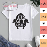 Let's Get Basted SVG - Thanksgiving clipart PNG EPS DXF - SVGPrints
