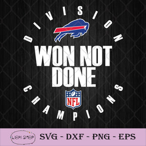 NFL Playoffs 2020 Won Not Done Division Champions Buffalo Bills SVG PNG-SVGPrints