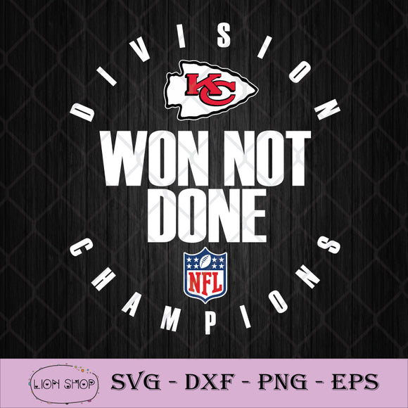NFL Playoffs 2020 Won Not Done Division Champions Kansas City Chiefs SVG PNG DXF EPS-SVGPrints