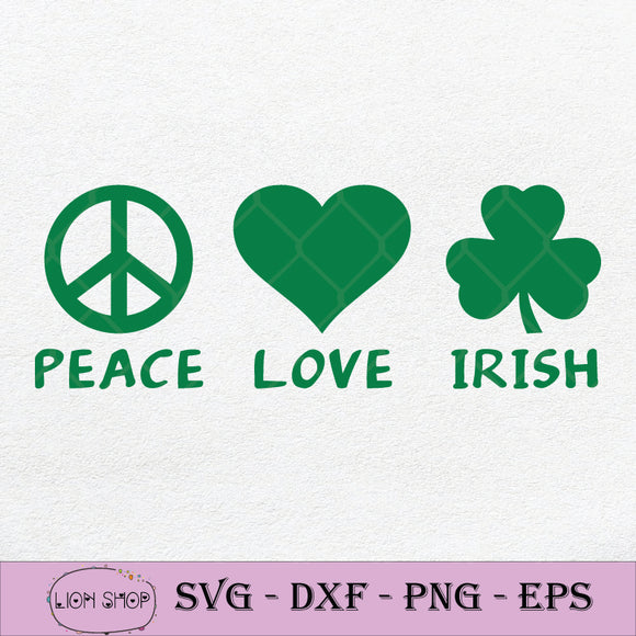 Peace Love Irish SVG, St Patricks Day SVG PNG DXF EPS-SVGPrints