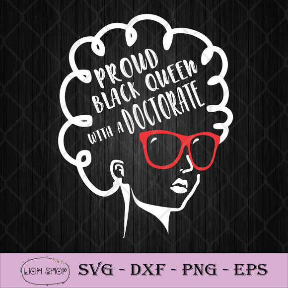 Proud Black Queen Doctorate Degree Graduation SVG PNG Silhouette Clipart-SVGPrints