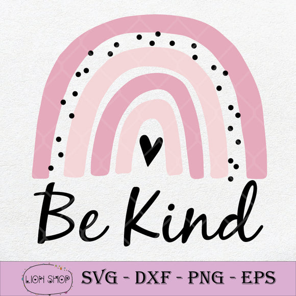 Rainbow Be Kind SVG PNG DXF EPS-SVGPrints