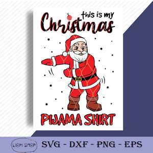 This Is My Christmas Pajama Shirt SVG-SVGPrints