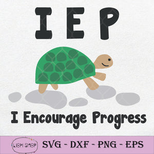 Turtle IEP I Encourage Progress SVG, IEP Turtle SVG-SVGPrints