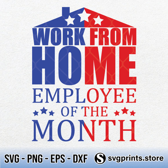 Work From Home Employee Of The Month SVG PNG Clipart Silhouette-SVGPrints