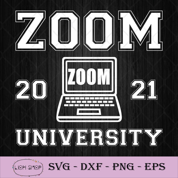 Zoom University Distance Learning SVG PNG DXF EPS-SVGPrints