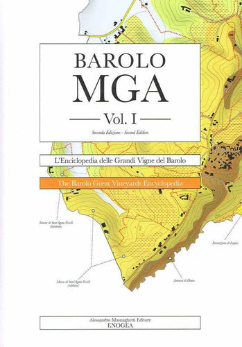ALESSANDRO MASNAGHETTI - Barolo MGA Vol. I: The Barolo Great Vineyards Encyclopedia New Edition - WINO