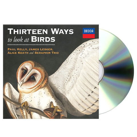 Paul Kelly Thirteen Ways to Look at Birds CD