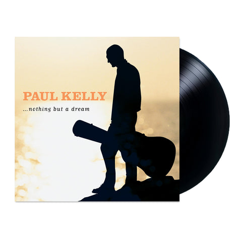 Paul Kelly Nothing But a Dream LP