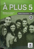 A plus 5 B2 Cahier + CD