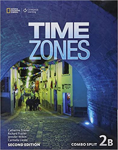 Time Zones - second edition 2B combo split with online workbook
