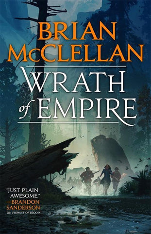 Wrath of Empire : Book Two of Gods of Blood and Powder