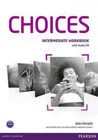Choices - Intermediate workbook + audio-cd pack