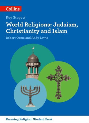 World Religions : Judaism, Christianity and Islam